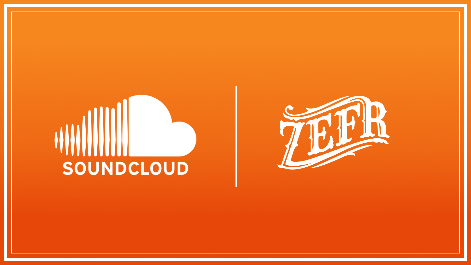 Soundcloud Zefr