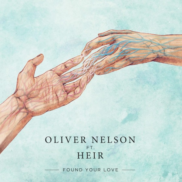 Oliver-Nelson-Found-Your-Love-Ft-Heir-artwork