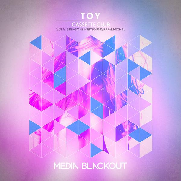 Cassette Club - Toy (5 Reasons Remix)