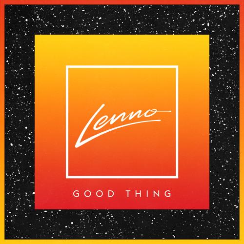 Lenno - Good Thing EP