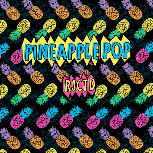 pineapple pop - rjctd