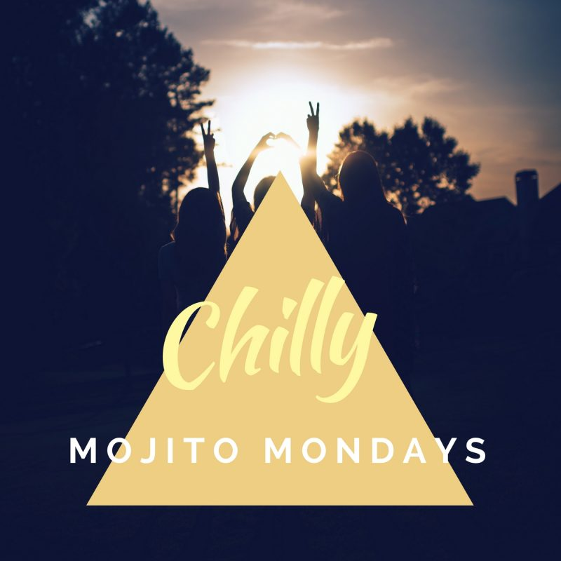 Chilly Mojito Mondays